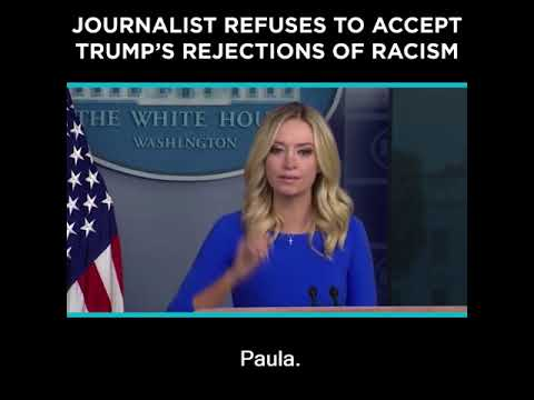 Journalist Refuses to Accept Trump's Rejections of Racism