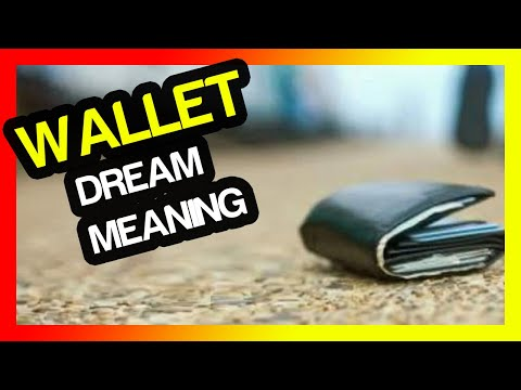 Wallet in a dream meaning (dream purse and wallet stolen meanings)