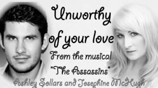 Unworthy of your love - Ashley Sollars and Josephine McHugh