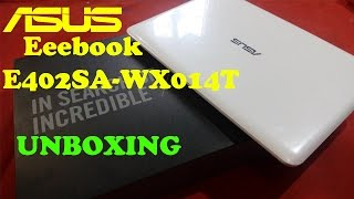 Asus Eeebook E402SA-WX014T 14-inch Laptop (Celeron N3050/2GB/32GB/Windows 10) -Unboxing