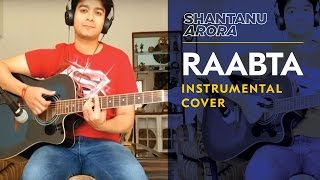 Raabta Guitar Cover - shantanuarora