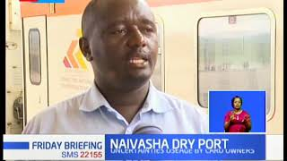 Naivasha dry port, president to launch port on Tuesday|Business Today: Full bulletin