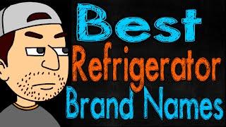 Best Refrigerator Brand Names