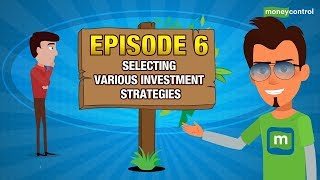 Smart Alex | Selecting Various Investment Strategies