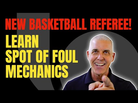 New Officials Series: Spot of the Foul Mechanics