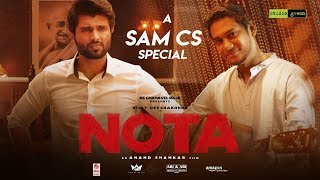 Nota The Rise Of A Leader Making Video Vijay Deverakonda Mehreen Anand Shankar Sam C S