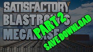 Satisfactory megabase / main bus tour!!! - Part 2 - Save download available