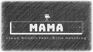 Clean Bandit – Mama (feat. Ellie Goulding) KARAOKE NO VOCALS