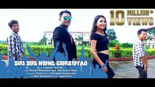 Siri Siri Nwng Gwrbwao - MR. DUGGA BORO Ft. Lingshar and Juhi