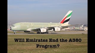 Will Emirates End The A380 Program?