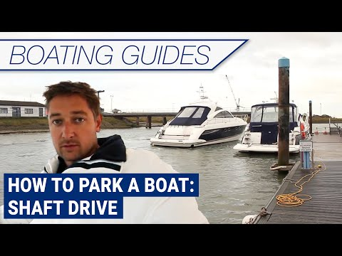 How to park a boat: Shaft Drive   Boats.co.uk