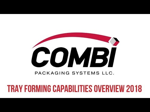 2018 Tray Forming Capabilities Overview