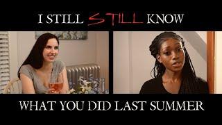 I Still Still Know What You Did Last Summer