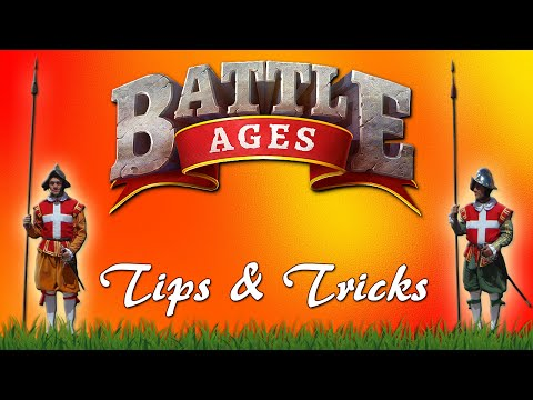 TIPS AND TRICKS | BATTLE AGES (FREE TO PLAY GAME)