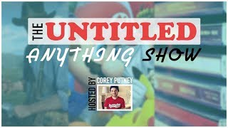 The Untitled Anything Show (2/5/18)