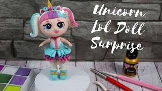 How to Make a Unicorn LOL Surprise doll cake topper Tutorial