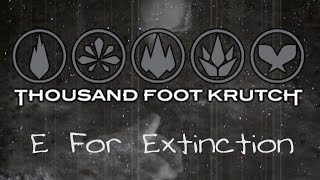 Thousand Foot Krutch   E For Extinction (with Lyrics)