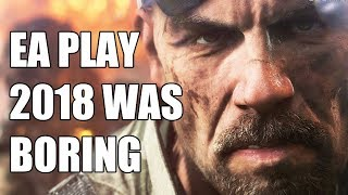 EA Play 2018 Was Absolutely Disappointing