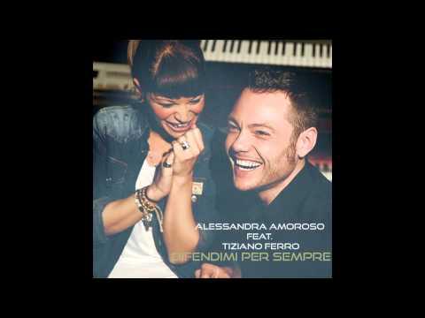 Significato della canzone Difendimi per sempre 2 di Alessandra Amoroso, Tiziano Ferro