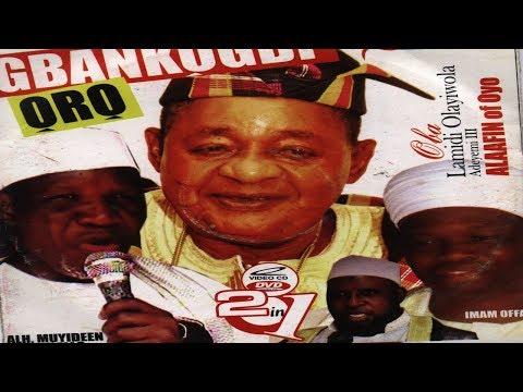 GBANKOGBI ORO  - Fadeelat Sheikh Muyideen Ajani Bello Latest