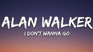 Alan Walker - I Don't Wanna Go (Lyrics) ft. Julie Bergan