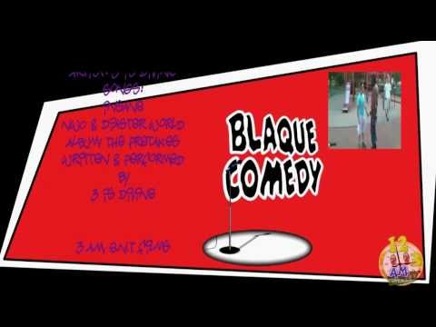 Blaque Comedy: Episode 2