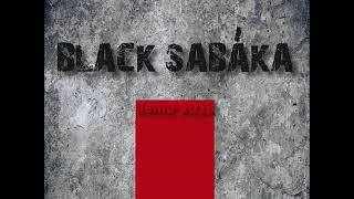 Video Black Sabáka -  Demo 2018