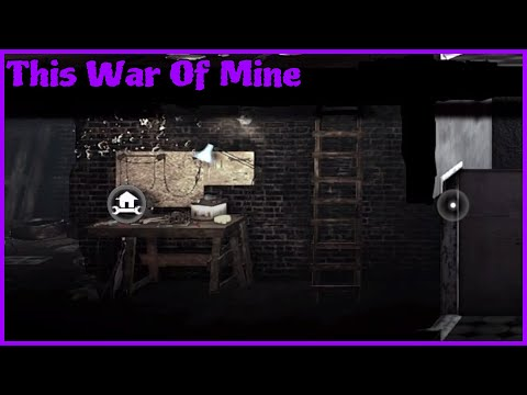 This War Of Mine/Gear Up/E6S1
