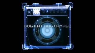 Dog eat Dog -  In The City