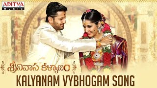 Kalyanam Vybhogam (Sri Ramanavami) Song   Srinivasa Kalyanam Movie   Nithiin, Raashi Khanna