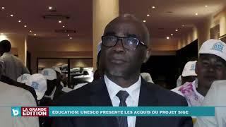 Education: UNESCO présente les acquis du projet SIGE