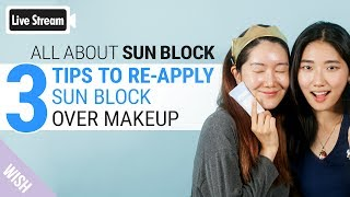 How to Reapply Sunblock with the Best Sunscreen for Face in Summer | Wishtrend