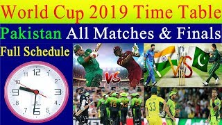 ICC World Cup 2019 Pakistan All Matches Schedule & Time Table - Pakistan All Matches World Cup 2019