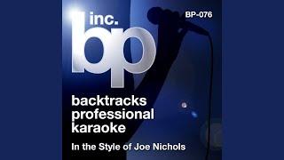 What's A Guy Gotta Do (Karaoke Instrumental Track) (In the Style of Joe Nichols)