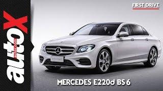 Mercedes-Benz E220d BS 6 First Drive