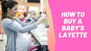 How To Buy A Babys Layette