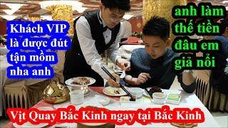 Giả giàu vào ăn Vịt Quay Bắc Kinh tại nhà hàng sang trọng nhất Bắc Kinh và cái kết