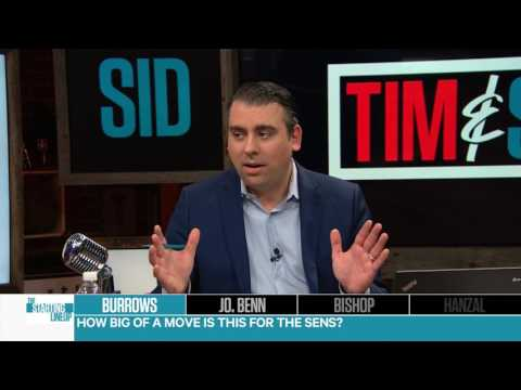 Tim & Sid: Senators getting Burrows might not be the only deal they make