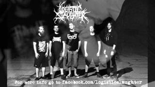 Logistic Slaughter - Cathartic Killing (New Song, Rough Mix)