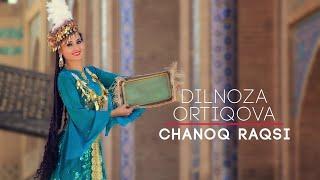 """Dilnoza Artikova """"chanoq raqsi"""""""