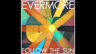 Evermore // A World Without You