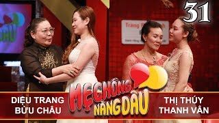 me-chong-nang-dau-tap-31-full-dieu-trang-buu-chau-thi-thuy-thanh-van-141017%f0%9f%91%ad