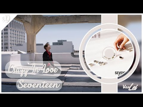 SEVENTEEN (세븐틴) – Crazy In Love | 8D AUDIO | USE HEADPHONES |