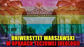 Ordo Iuris ostrzega: Uniwersytet Warszawski w oparach tęczowej ideologii