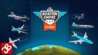 Aviation Empire Platinum (By Channel 4) - iOS/Android - Gameplay Video