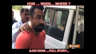 Ajaz Khan nabbed for possessing drugs, arrested with eight 'ecstasy' tablets