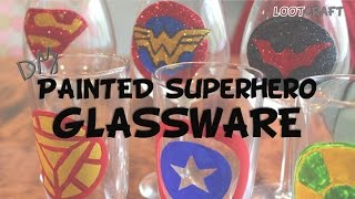 DIY Painted Superhero Glassware Lootcraft UNITE