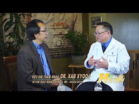 SUAB HMONG HISTORY:  Dr. Xa Xiong