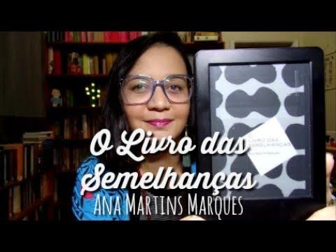 Resenha: O Livro das Semelhanças, de Ana Martins Marques