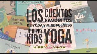 Los Cuentos favoritos de Yoga y Mindfulness de Hippy Kids Yoga
